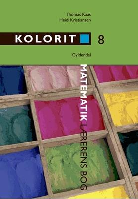 Kolorit 8. klasse, lærerens bog Thomas Kaas, Heidi Kristiansen 9788702190748