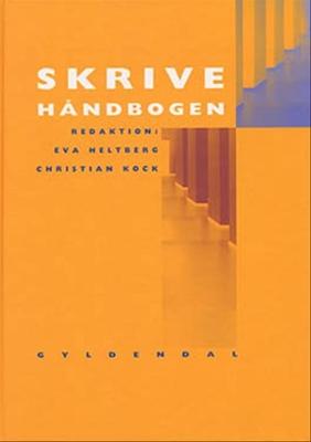 Skrivehåndbogen Christian Kock, Eva Heltberg 9788700392465