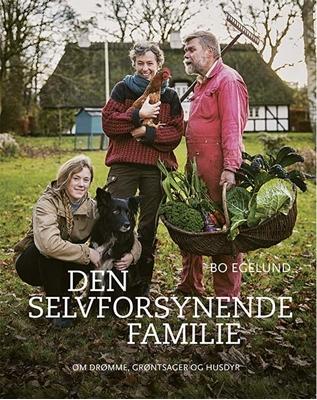 DEN SELVFORSYNENDE FAMILIE Bo Egelund 9788793159228