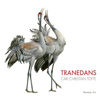 Tranedans Carl Christian Tofte 9788791583346