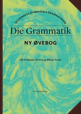 Die Grammatik Ole Frimann Olesen, Bitten Vecht 9788702066548