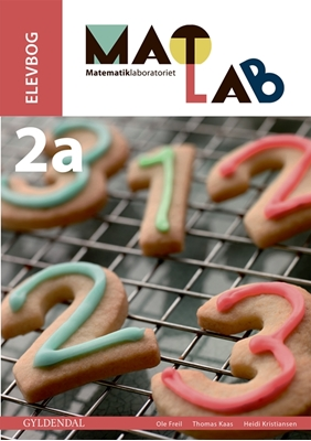 MATLAB 2a - Matematiklaboratoriet Thomas Kaas, Ole Freil, Heidi Kristiansen 9788702169768