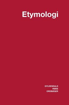 Dansk Etymologisk Ordbog Niels Åge Nielsen 9788702098303