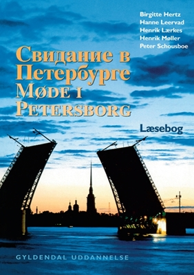 Møde i Petersborg Henrik Lærkes, Birgitte Hertz, Hanne Leervad, Peter Schousboe, Henrik Møller 9788700380561