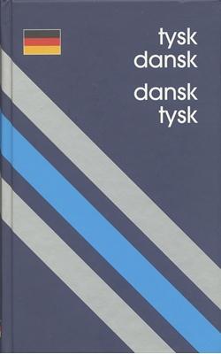 Tysk-Dansk/Dansk-Tysk Ordbog Constanze Dahl-Blumenberg, Michael Dahl-Blumenberg 9788702030518