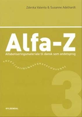 Alfa-Z 3 Zdenka Valenta, Susanne Adelhardt 9788702025736