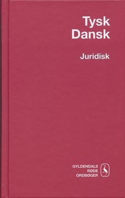 Tysk-Dansk Juridisk Ordbog Wilhelm Gubba 9788702053890