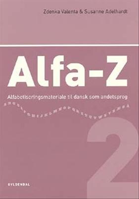 Alfa-Z 2 Zdenka Valenta, Susanne Adelhardt 9788702025729