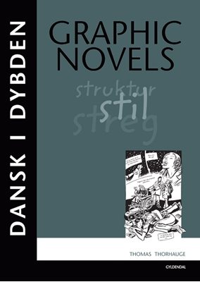 Dansk i dybden Graphic Novels Thomas Thorhauge 9788702086300
