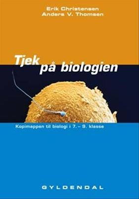 Tjek på biologien Erik Christensen, Anders V. Thomsen 9788702039559