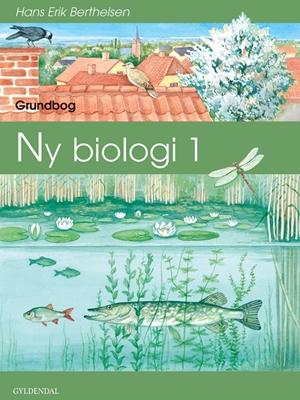 Ny biologi 1 Torben Gisselø, Hans Erik Berthelsen 9788700197084