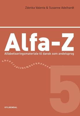 Alfa-Z 5 Zdenka Valenta, Susanne Adelhardt 9788702025750