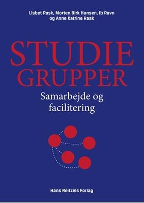Studiegrupper Anne Katrine Rask, Ib Ravn, Lisbet Rask, Morten Birk Hansen 9788741268163