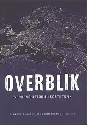Overblik Ulrik Grubb, Knud Helles, Bente Thomsen 9788702032482