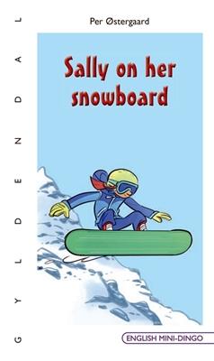 Sally on her snowboard Per Østergaard 9788702230017