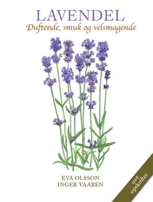 LAVENDEL INGER VAABEN, Eva Olsson 9788793159341