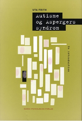 Autisme og Aspergers syndrom Uta Frith 9788777066849