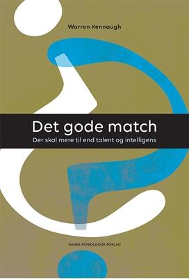 Det gode match Warren Kennaugh 9788771584851