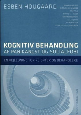 Kognitiv behandling af panikangst og socialfobi Esben Hougaard m. fl. 9788777064319
