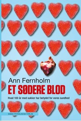 Et sødere blod Ann Fernholm 9788771582703