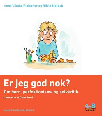 Er jeg god nok? Anne Vibeke Fleischer, Rikke Mølbak 9788771585056