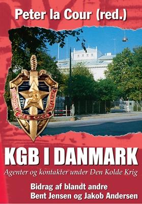KGB I DANMARK Peter la Cour m.fl. 9788788606355