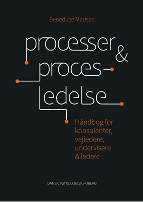 Processer og procesledelse Benedicte Madsen 9788771583304
