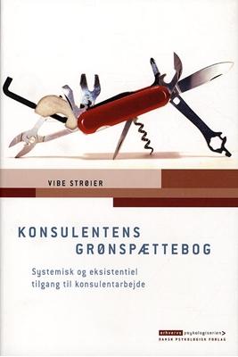 Konsulentens grønspættebog Vibe Strøier 9788777066498