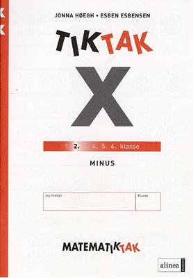 Matematik-Tak 2. kl. X-serien, Minus Jonna Høegh Else Merete Benedict-Møller Bo Bramming Esben Esbensen 9788723026088