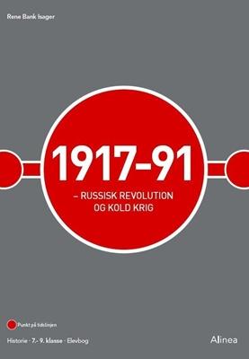 1917-91 - Russisk revolution og kold krig René Bank Isager 9788723517104
