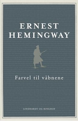 Farvel til våbnene Ernest Hemingway 9788711691328