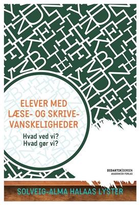 Elever med læse- og skrivevanskeligheder Solveig-Alma Halaas Lyster 9788750043249