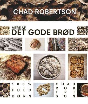 Mere af det gode brød Chad Robertson 9788711513484