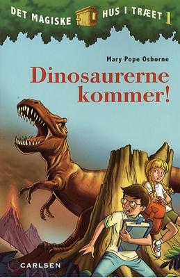 Det magiske hus i træet 1: Dinosaurerne kommer! Mary Pope Osborne 9788762602502