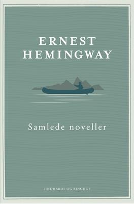 Samlede noveller Ernest Hemingway 9788711370391