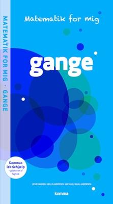 Matematik for mig opgavebog: Gange Michael Wahl Andersen, Helle Andersen, Lene Hansen 9788711339091