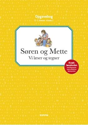 Søren og Mette opg.: Niv 1 - GUL. Vi læser og tegner - 0.-1. kl. Knud Hermansen, Ejvind Jensen 9788711330005