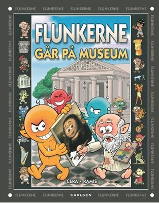 Flunkerne går på museum Juan Carlos Ramis, Joaquin Cera 9788711325612