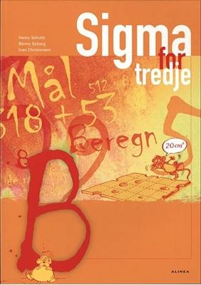 Sigma for tredje, Elevbog B Ivan Christensen, Henry Schultz, Benny Syberg 9788779881778