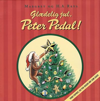 Glædelig jul, Peter Pedal Cathy Hapka, H. A. Rey, Margret Rey 9788762602854