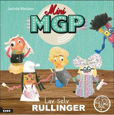 Mini MGP lav selv rullinger Jacinta Madsen 9788711569146