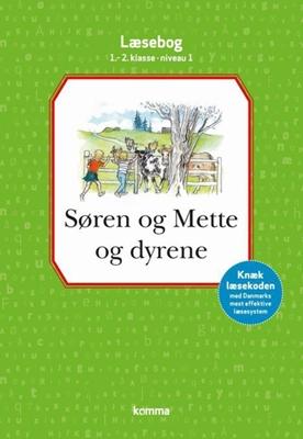 Søren og Mette og dyrene læsebog 1.-2. kl. Niveau 1 Knud Hermansen, Ejvind Jensen 9788711337882