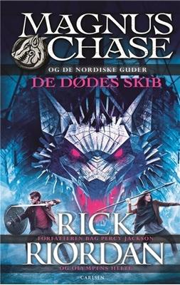 Magnus Chase og de nordiske guder (3) - De dødes skib Rick Riordan 9788711696828
