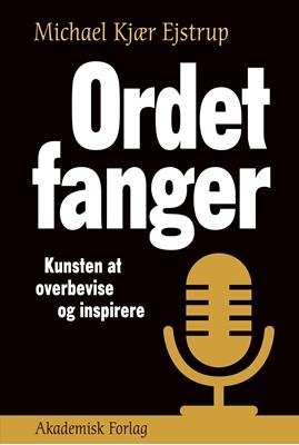 Ordet fanger Michael Ejstrup, Michael Kjær Ejstrup 9788750050933