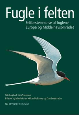 Fugle i felten, rev.udg. Killian Mullarney m.fl., Killian Mullarney 9788711394786