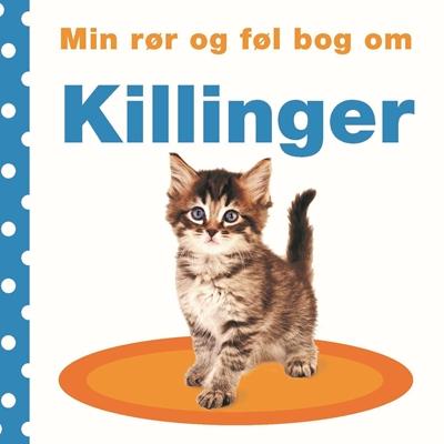Min rør og føl bog om - killinger  9788711692226