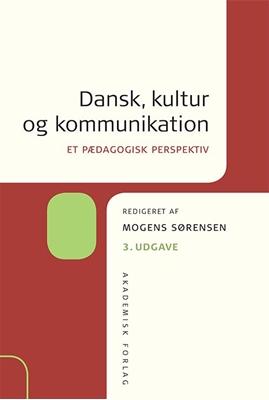Dansk, kultur og kommunikation Mogens Sørensen 9788750042433