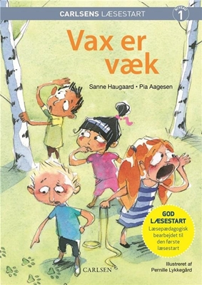 Carlsens Læsestart - Vax er væk Pia Aagesen, Sanne Haugaard 9788711900529