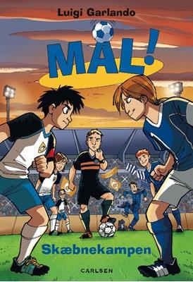 Mål! (5): Skæbnekampen Luigi  Garlando 9788711415825