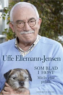 Som blad i høst - Mit liv efter politik Uffe Ellemann-Jensen 9788711568392